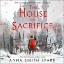 The House of Sacrifice Audiobook