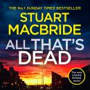 All That's Dead: The new Logan McRae crime thriller from the No.1 bestselling author Audiobook