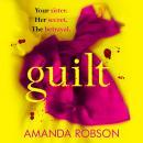 Guilt: The shocking new thriller from the #1 bestseller Audiobook