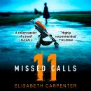 11 Missed Calls: A gripping psychological suspense book perfect for summer reading Audiobook