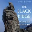 The Black Ridge: Amongst the Cuillin of Skye Audiobook