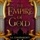 The Empire of Gold Audiobook