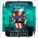 Mississippi Roll Audiobook