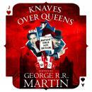 Knaves Over Queens Audiobook