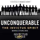 Unconquerable: The Invictus Spirit Audiobook