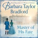 Master of His Fate: The gripping new Victorian epic from the author of A Woman of Substance Audiobook
