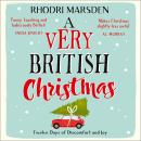 A Very British Christmas: Twelve Days of Discomfort and Joy Audiobook