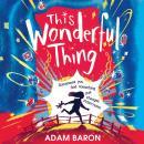 This Wonderful Thing Audiobook