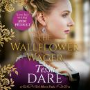 The Wallflower Wager Audiobook