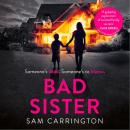 Bad Sister, Sam Carrington