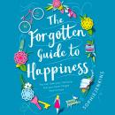 The Forgotten Guide to Happiness Audiobook