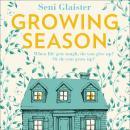 Growing Season Audiobook