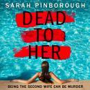 Dead to Her Audiobook