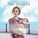 Mother's Day, Pam Weaver