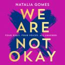 We Are Not Okay Audiobook