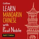 Learn Mandarin Chinese with Paul Noble - Part 3, Kai-Ti Noble, Paul Noble