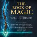 The Book of Magic: A collection of stories by various authors Audiobook