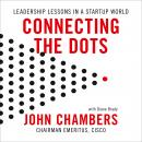 Connecting the Dots: Leadership Lessons in a Start-up World Audiobook
