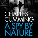 A Spy by Nature Audiobook