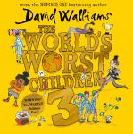 The World's Worst Children 3: Fiendishly funny new short stories for fans of David Walliams books Audiobook