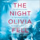 The Night Olivia Fell Audiobook