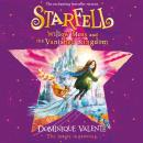 Starfell: Willow Moss and the Vanished Kingdom Audiobook