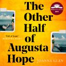 The Other Half of Augusta Hope Audiobook