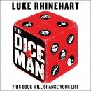 The Dice Man Audiobook