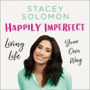 Happily Imperfect Audiobook