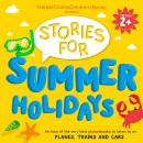 HarperCollins Children's Books Presents: Stories for Summer Holidays for age 2+: An hour of fun to l Audiobook