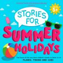 HarperCollins Children's Books Presents: Stories for Summer Holidays for age 5+: Two hours of fun to Audiobook