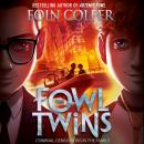 The Fowl Twins Audiobook