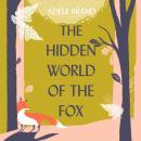 The Hidden World of the Fox Audiobook