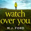 Watch Over You Audiobook