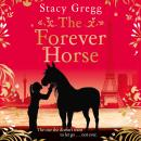 The Forever Horse Audiobook