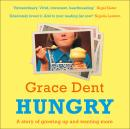 Hungry: The Highly Anticipated Memoir from One of the Greatest Food Writers of All Time Audiobook