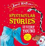 Spectacular Stories for the Very Young: Four Hilarious Stories! Audiobook