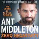 Zero Negativity: The Power of Positive Thinking Audiobook