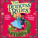 The Princess Rules Audiobook