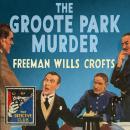 The Groote Park Murder Audiobook