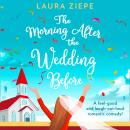 The Morning After the Wedding Before Audiobook