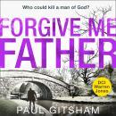 Forgive Me Father Audiobook