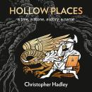 Hollow Places: An Unusual History of Land and Legend Audiobook