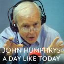 A Day Like Today: Memoirs Audiobook