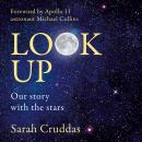 Look Up: Our story with the stars Audiobook