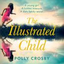 The Illustrated Child Audiobook