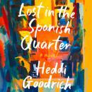 Lost in the Spanish Quarter Audiobook