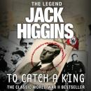 To Catch a King Audiobook