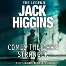 Comes the Dark Stranger Audiobook