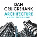 Architecture: A History in 100 Buildings Audiobook